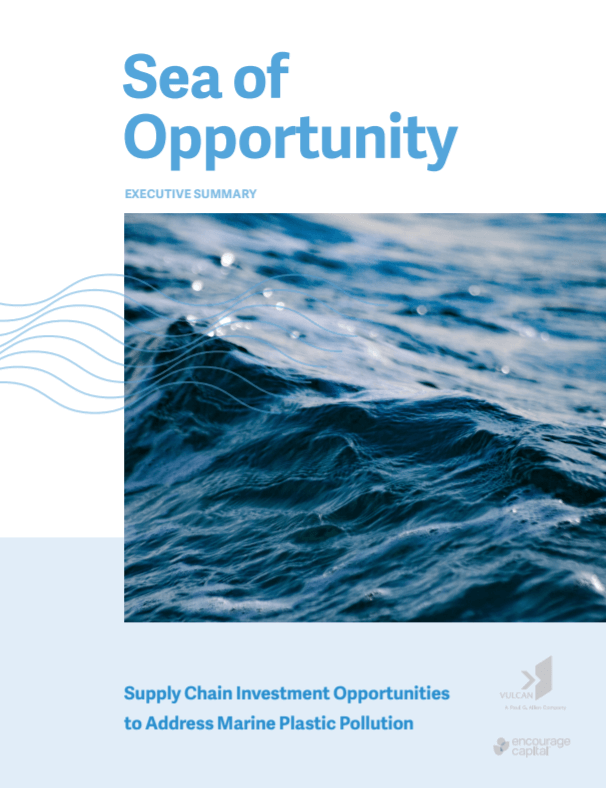 Sea of Opportunity: Supply Chain Investment Opportunities to Address Marine Plastic Pollution