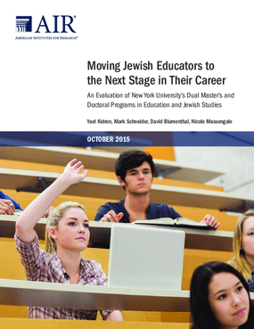 Moving Jewish Educators to the Next Stage in Their Career: An Evaluation of New York University's Dual Master's and Doctoral Programs in Education and Jewish Studies