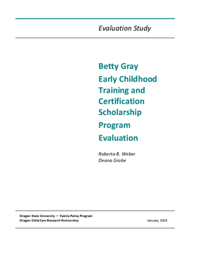 Bette Gray Early Childhood Training and Certification Scholarship Program Evaluation