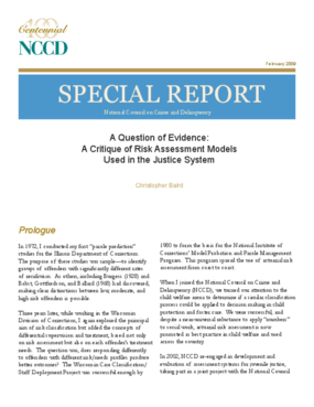 A Question of Evidence: A Critique of Risk Assessment Models Used in the Justice System