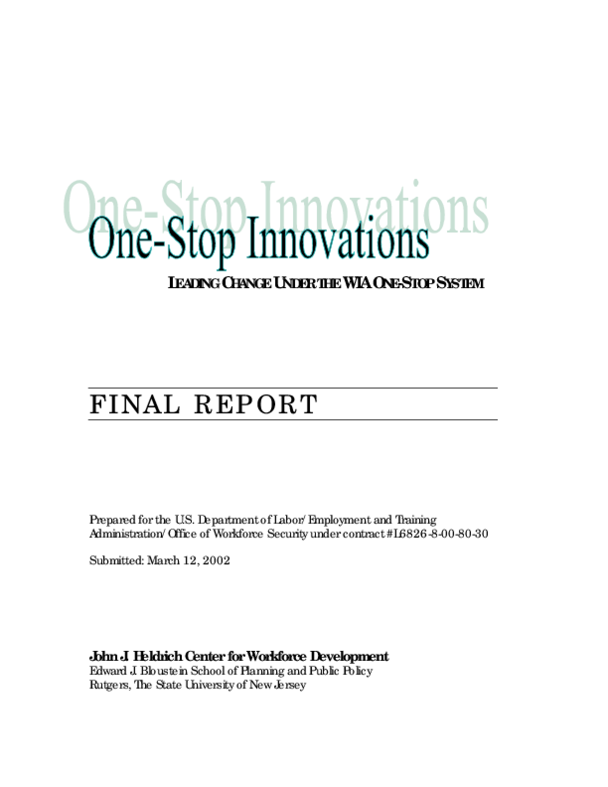 One-Stop Innovations: Leading Change Under the WIA One-Stop System Final Report