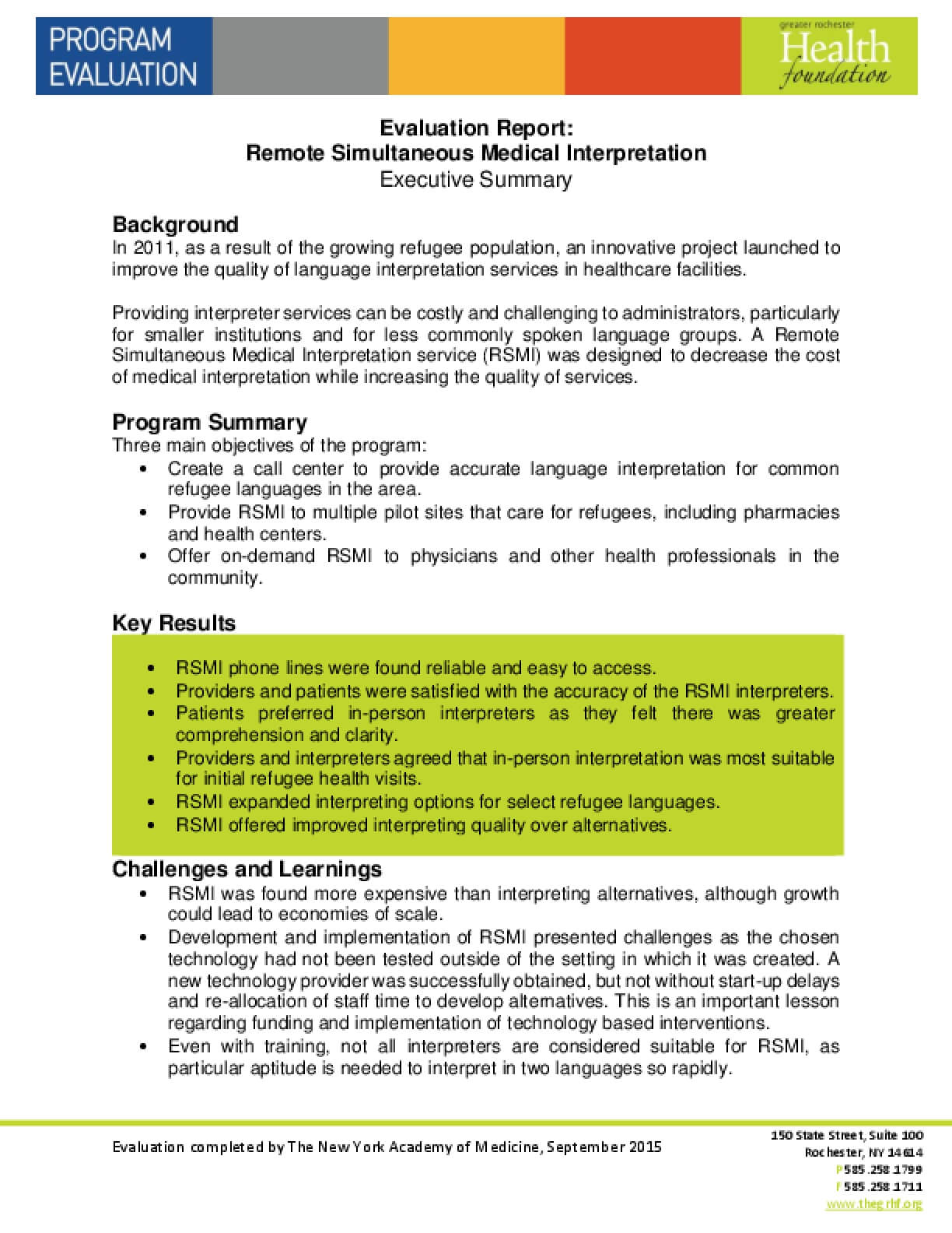 Evaluation Report: Remote Simultaneous Medical Interpretation Executive Summary