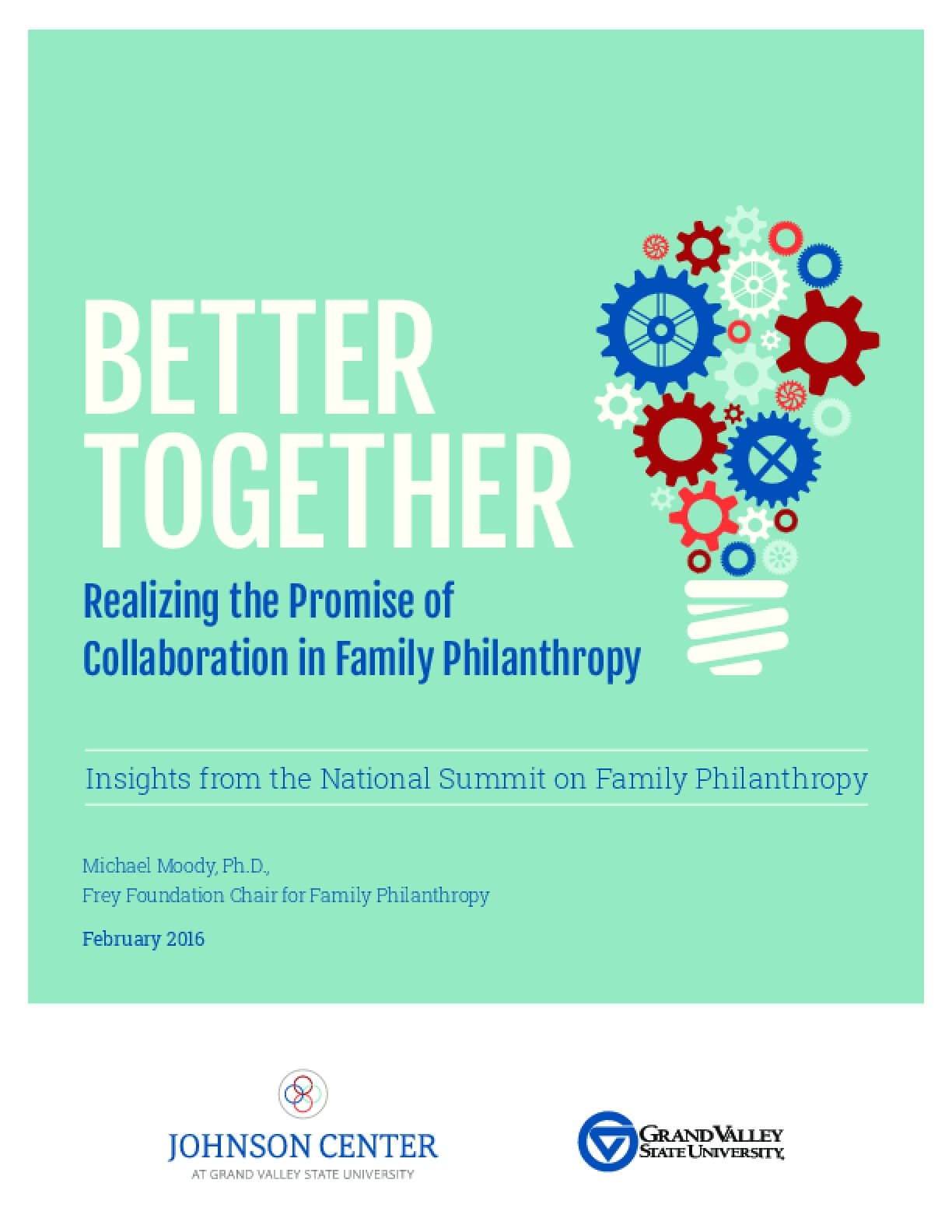 Better Together: Realizing the Promise of Collaboration in Family Philanthropy