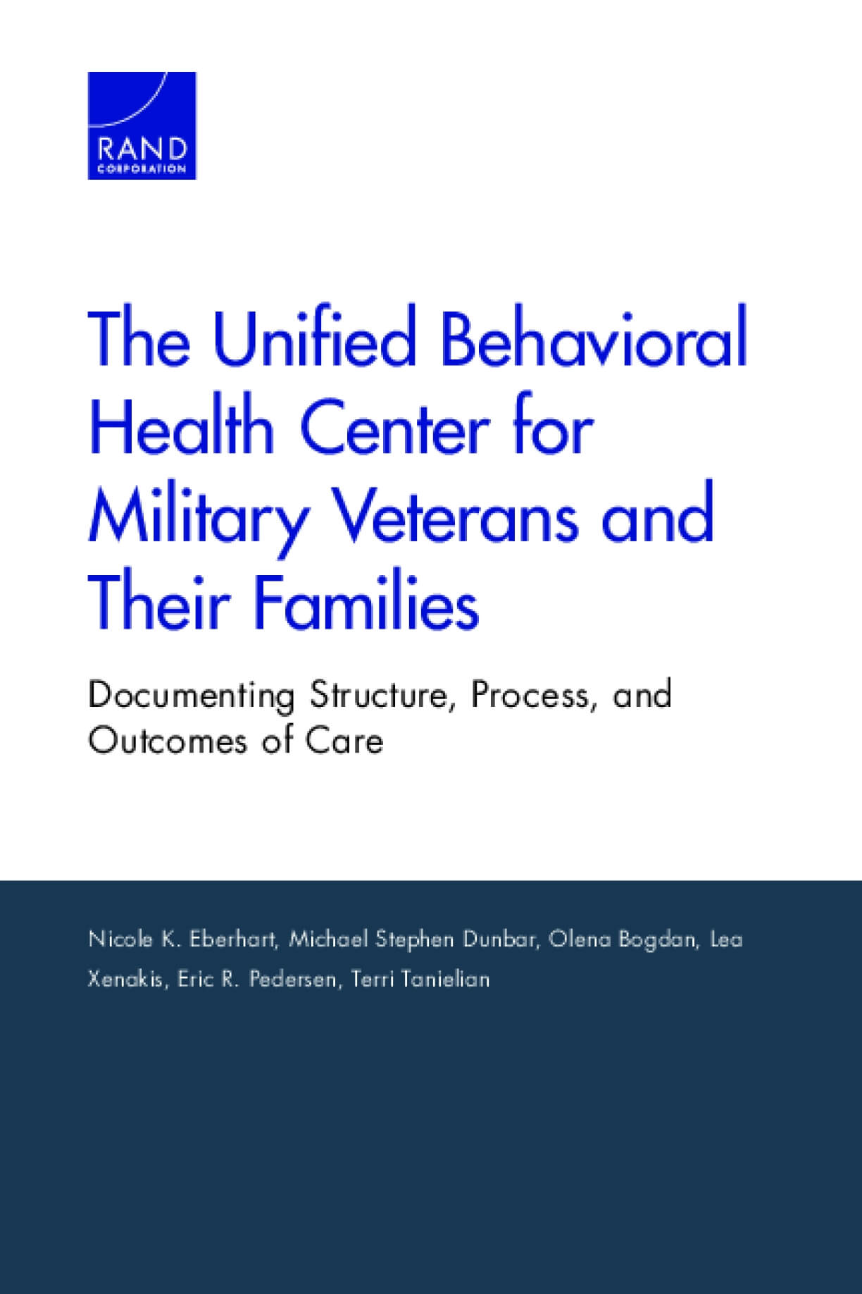 The Unified Behavioral Health Center for Military Veterans and Their Families