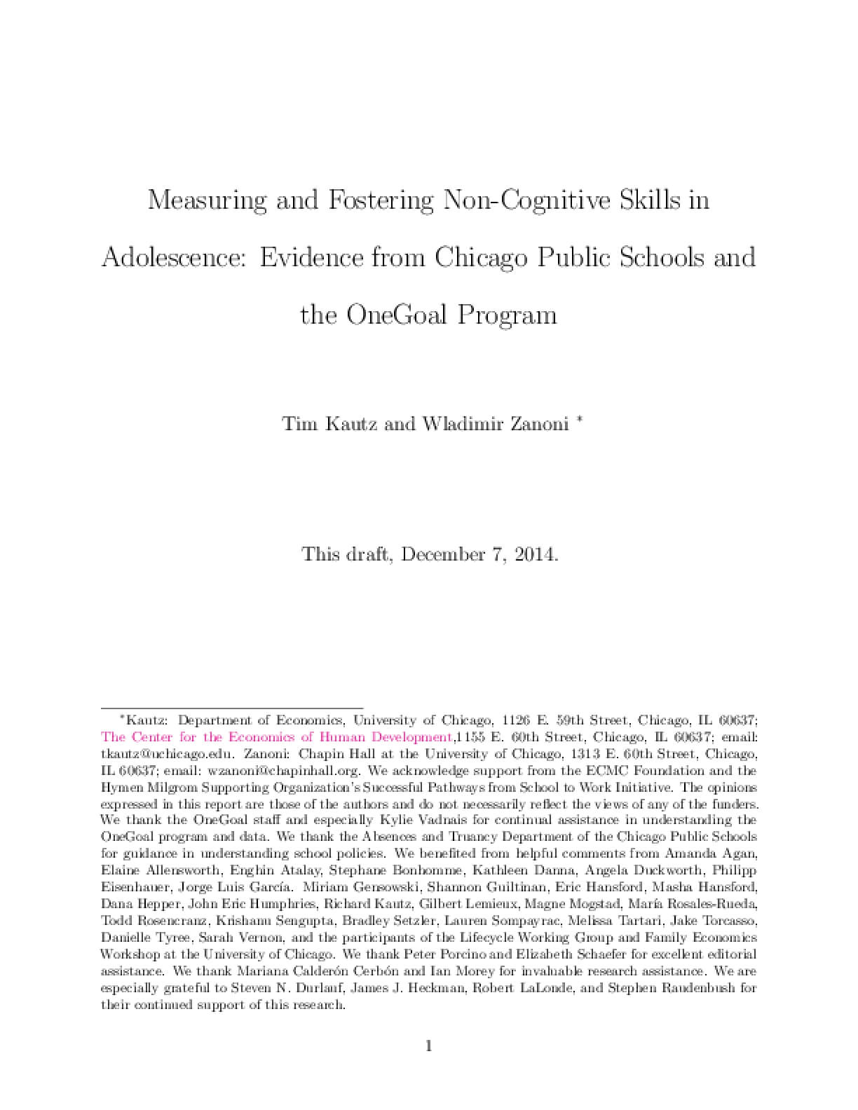 Measuring and Fostering Non-Cognitive Skills in Adolescence: Evidence from Chicago Public Schools and the OneGoal Program