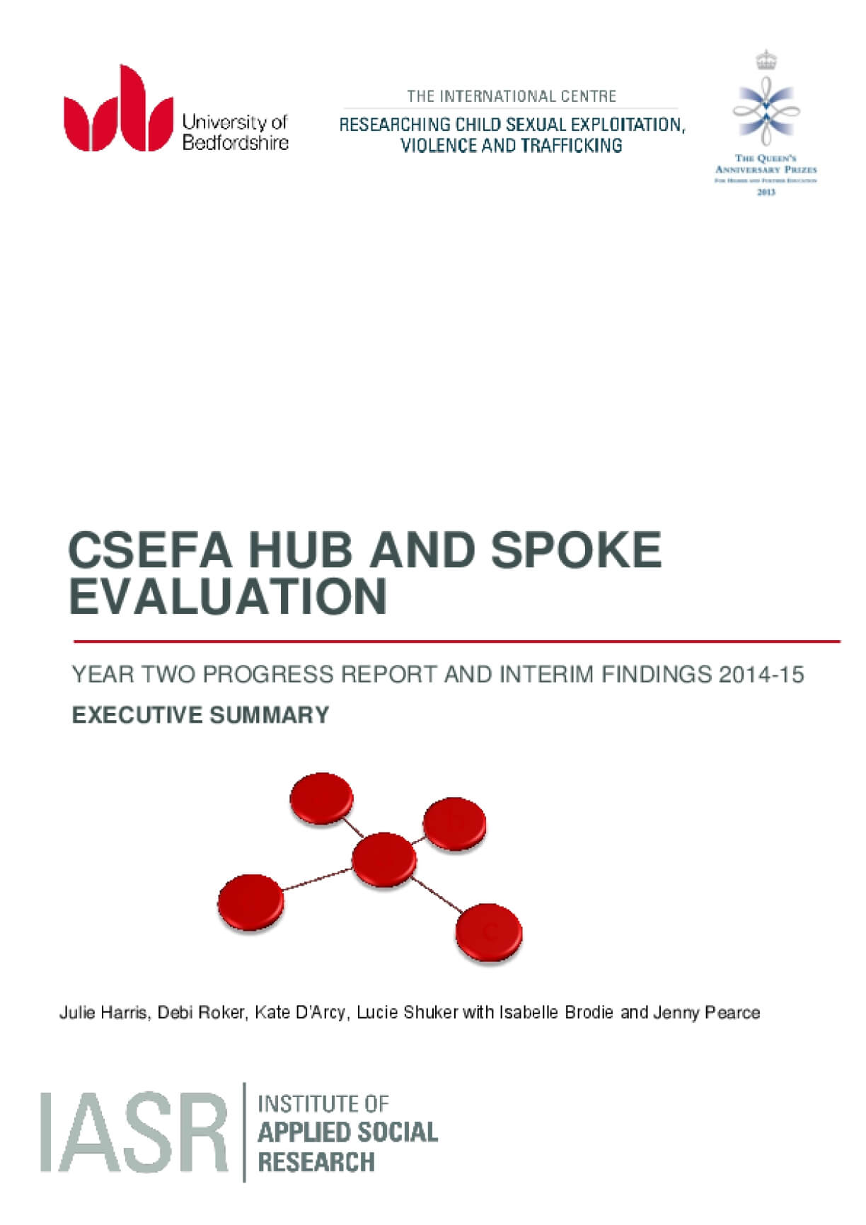 CSEFA Hub and Spoke Evaluation Executive Summary