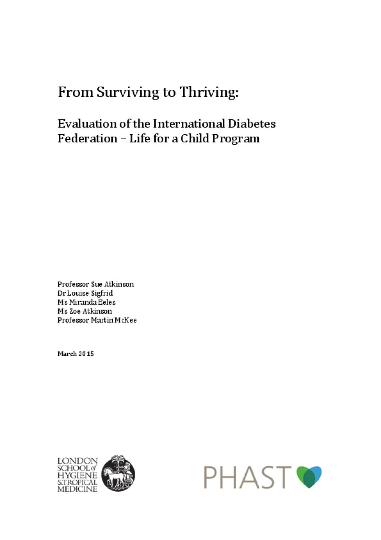 From Surviving to Thriving: Evaluation of the International Diabetes Federation – Life for a Child Program
