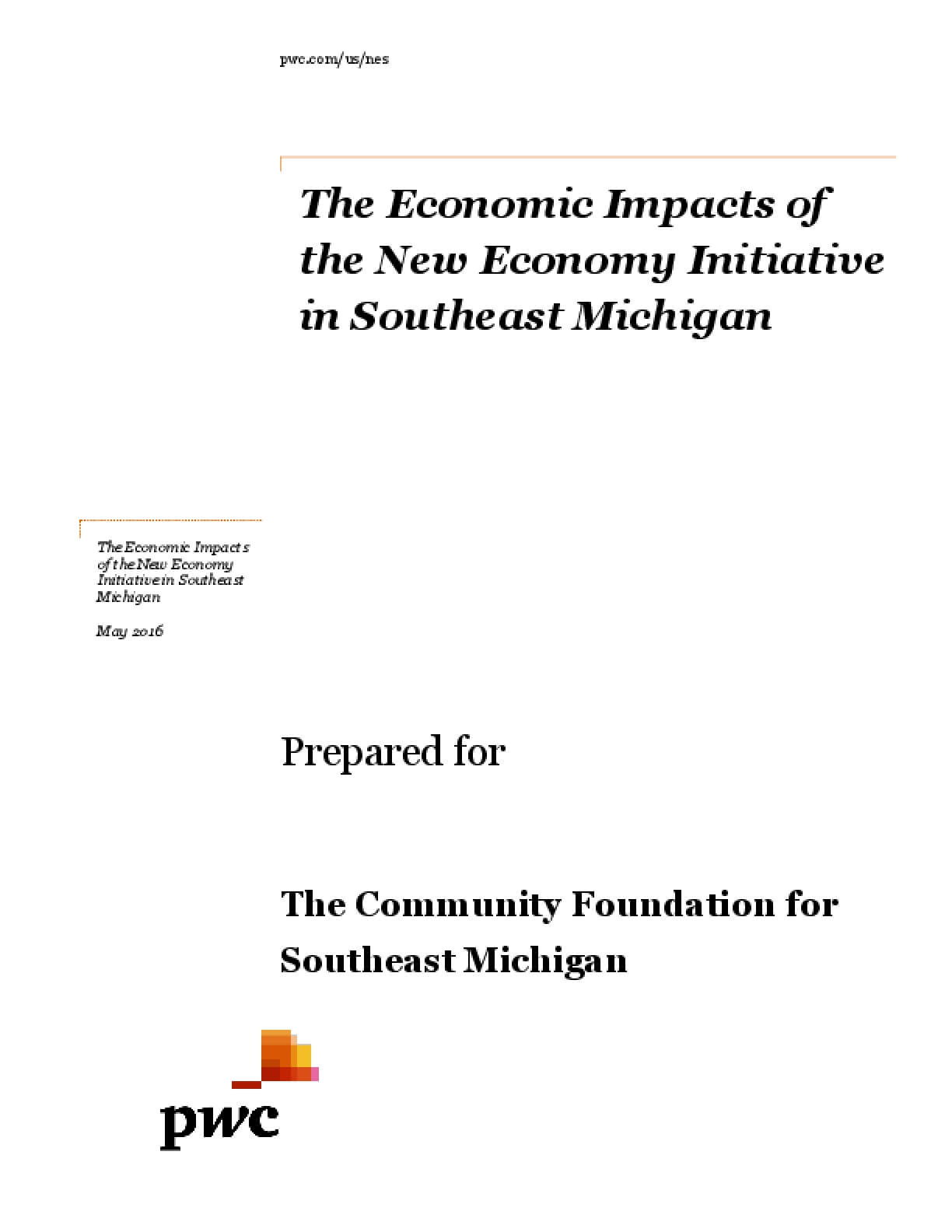 The Economic Impacts of the New Economy Initiative in Southeast Michigan
