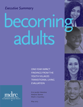 Becoming Adults, Executive Summary: One-Year Impact Findings from the Youth Villages Transitional Living Evaluation