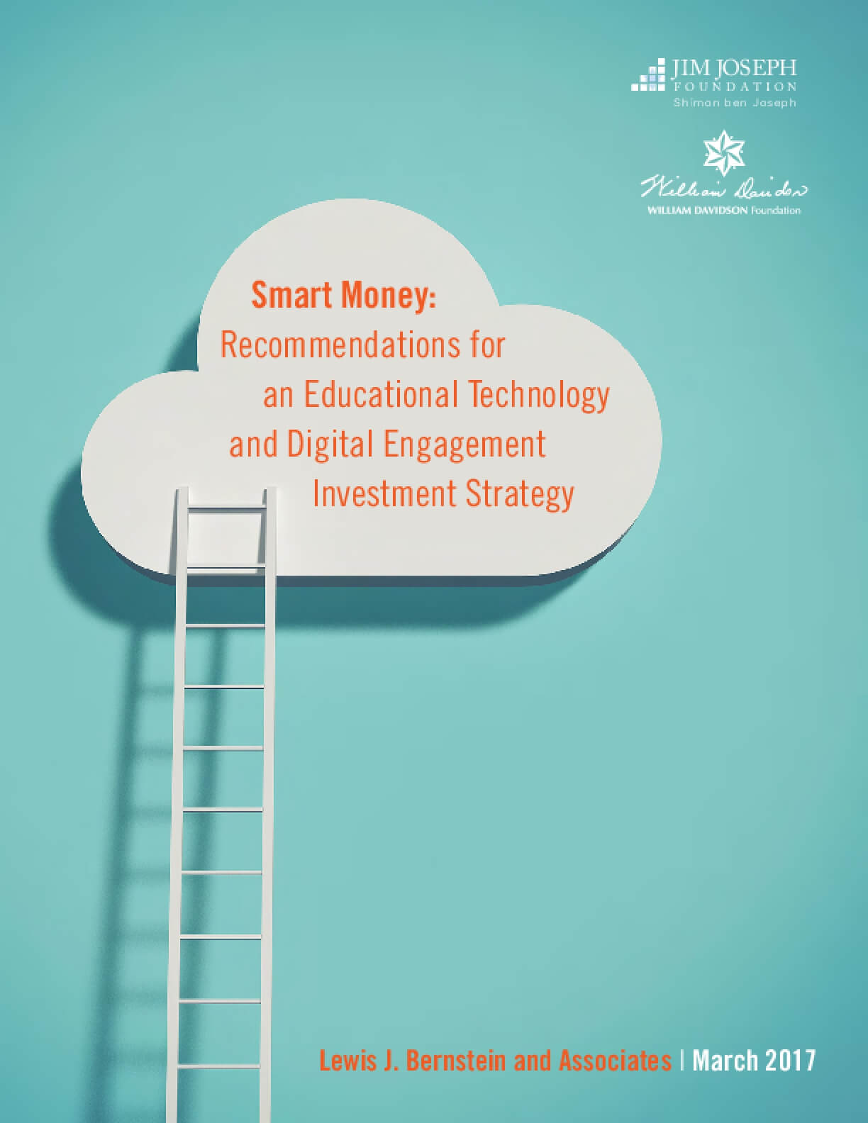 Smart Money: Recommendations for an Educational Technology and Digital Engagement Investment Strategy