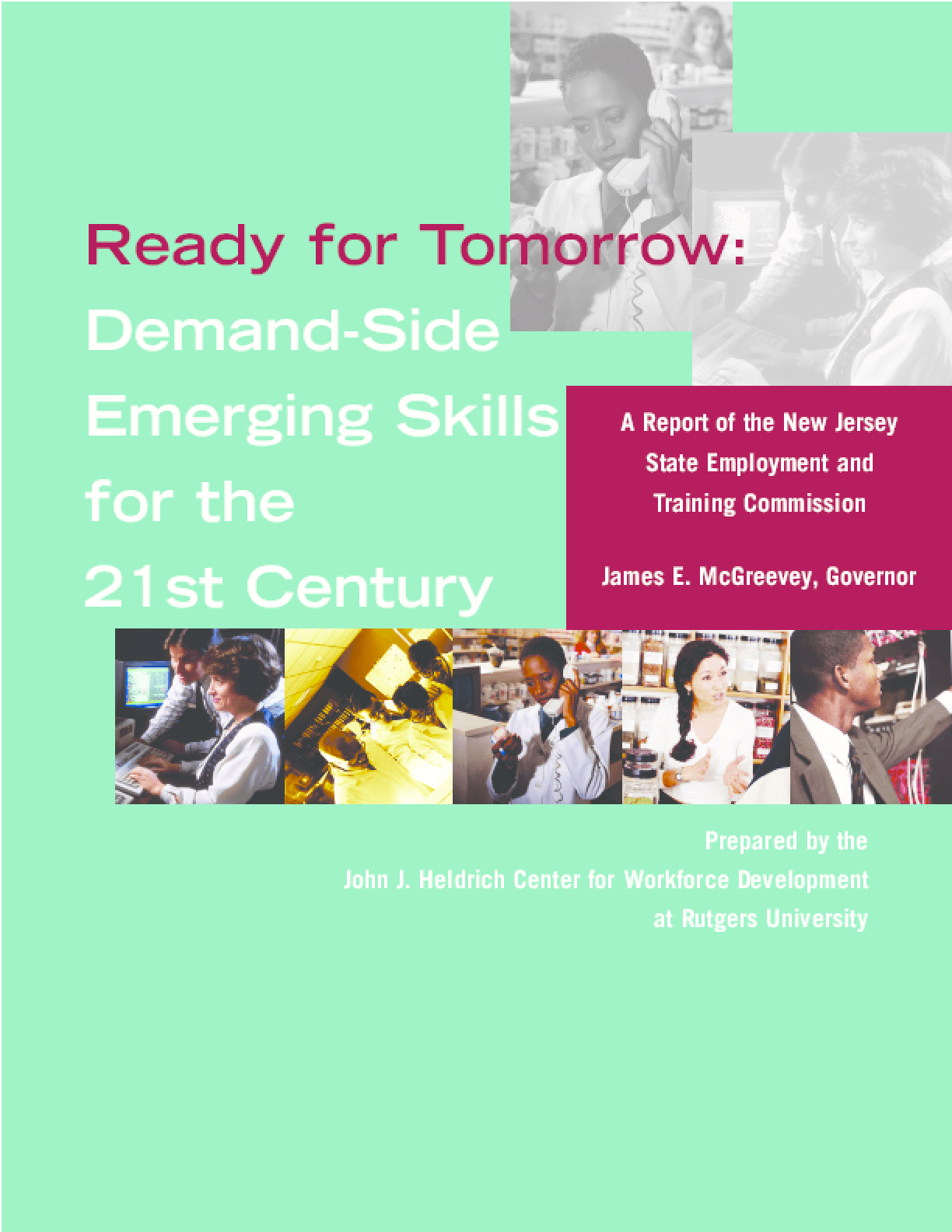 Ready for Tomorrow: Demand-Side Emerging Skills for the 21st Century