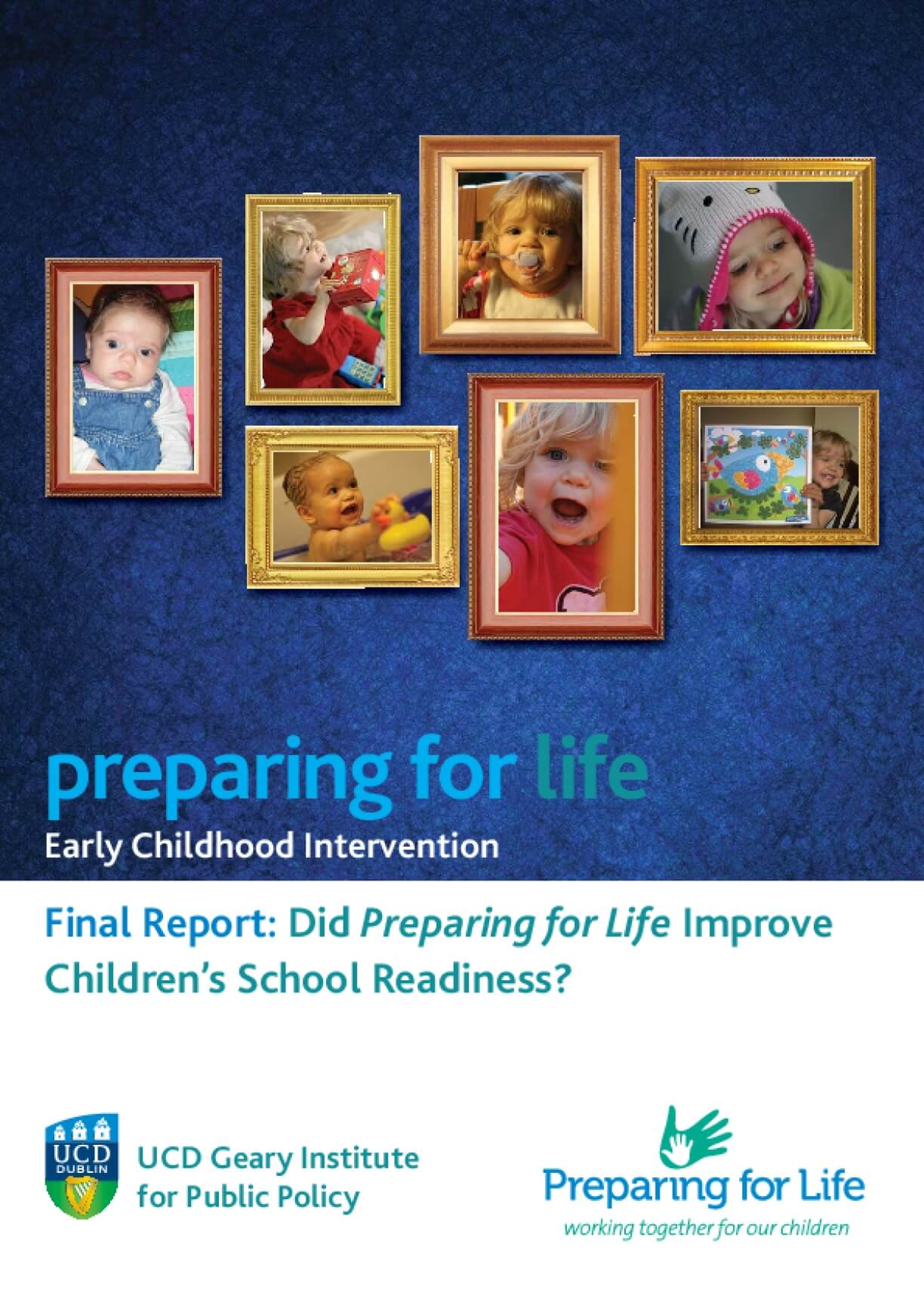 Final Report: Did Preparing For Life Improve Children's School Readiness: Early Childhood Intervention