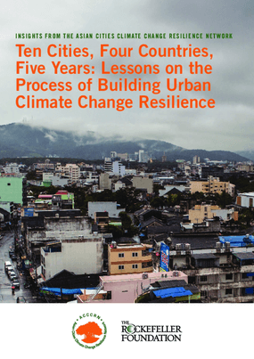 Ten Cities, Four Countries, Five Years: Lessons on the Process of Building Urban Climate Change Resilience