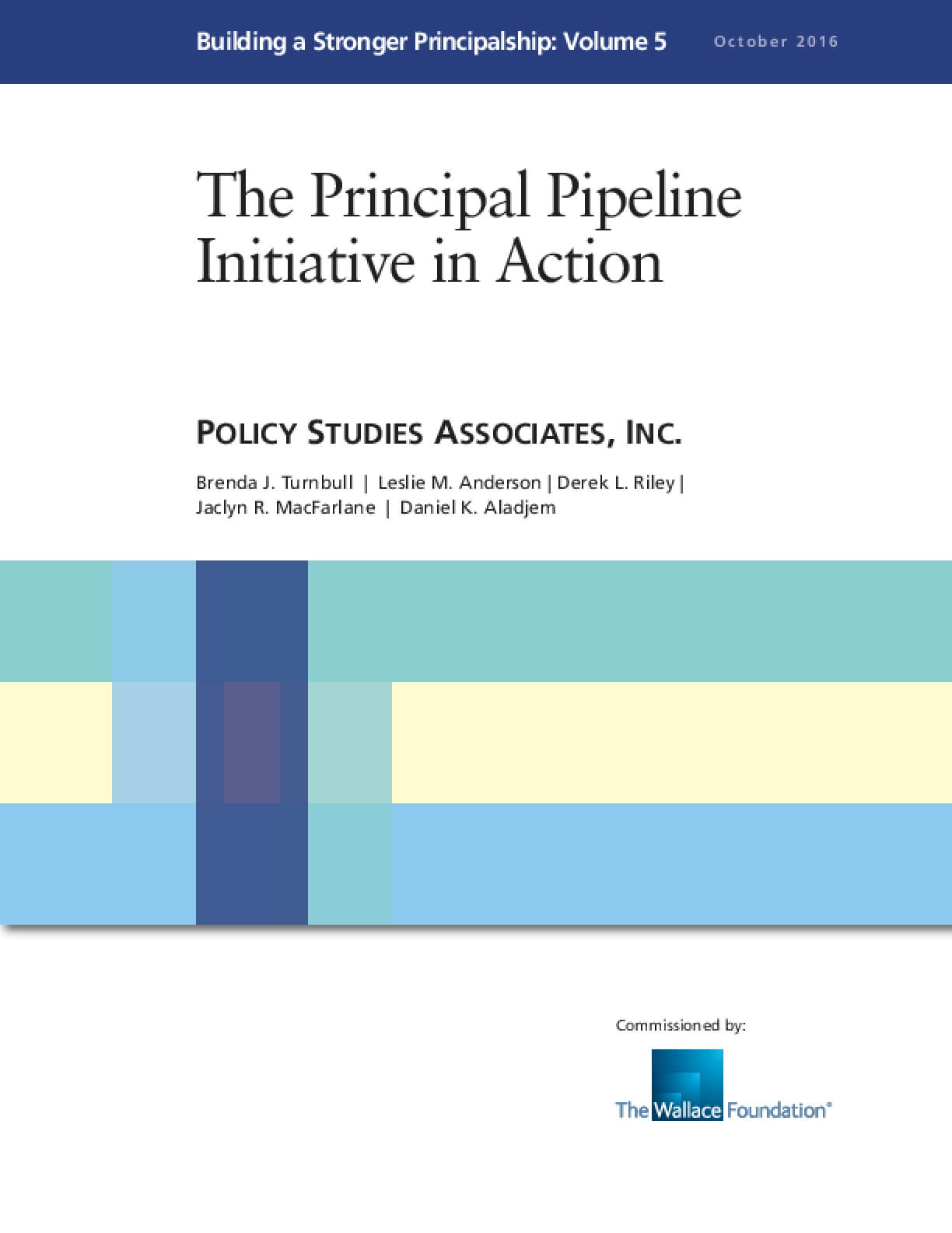 The Principal Pipeline Initiative in Action