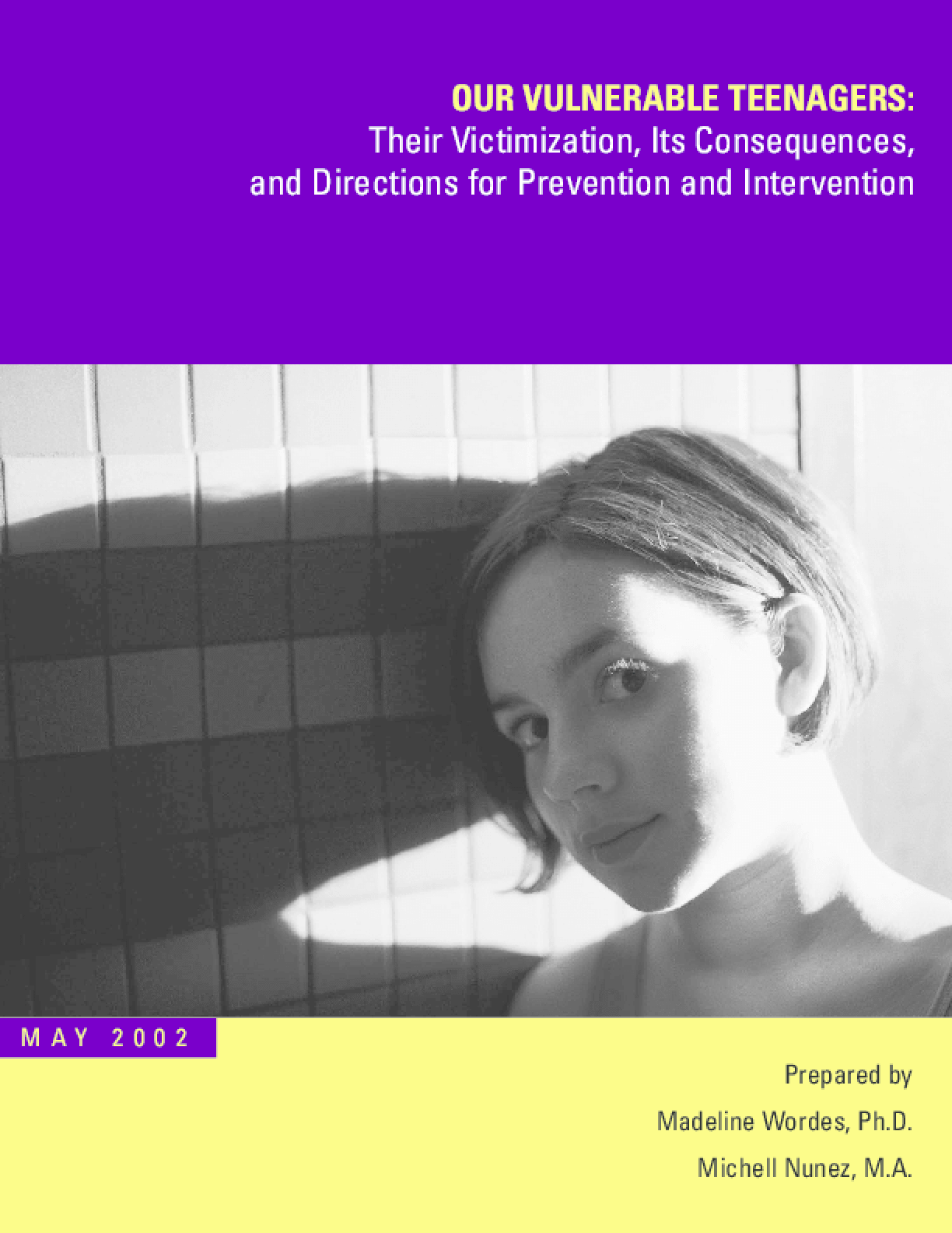 Our Vulnerable Teenagers: Their Victimization, Its Consequences, and Directions for Prevention and Intervention