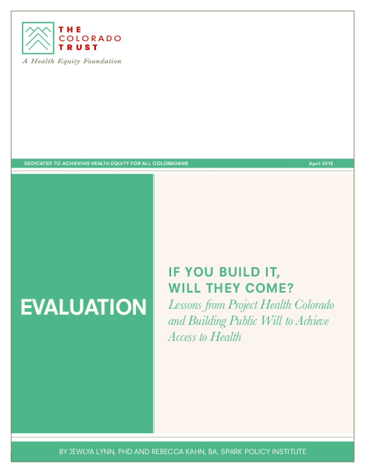 If You Build It Will They Come? Lessons from Project Health Colorado and Building Public Will to Achieve Access to Health