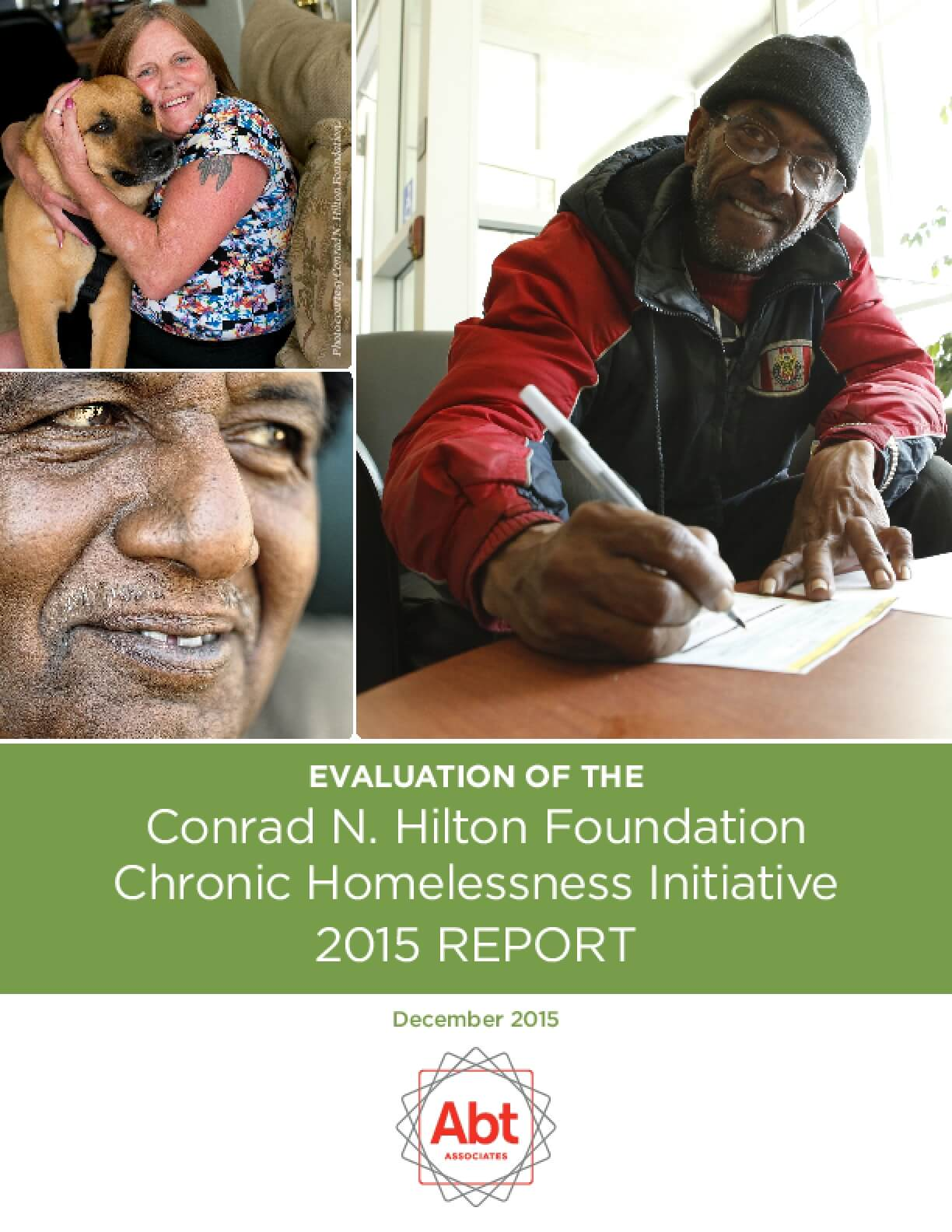 Evaluation of the Conrad N. Hilton Foundation Chronic Homelessness Initiative: 2015