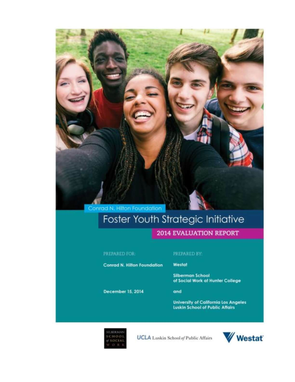 Foster Youth Strategic Initiative 2014 Evaluation Report
