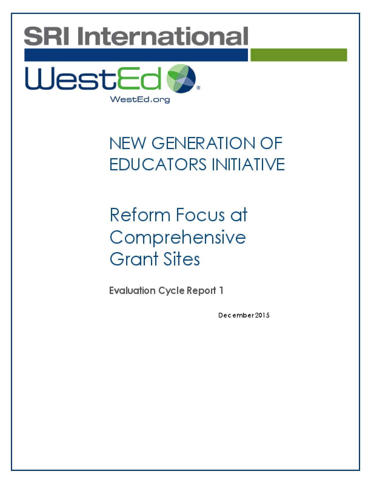 New Generation of Educators Initiative: Reform Focus at Comprehensive Grant Sites