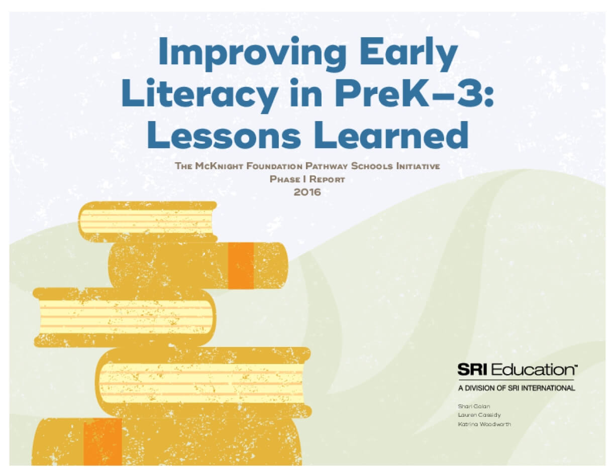 Improving Early Literacy in PreK-3: Lessons Learned