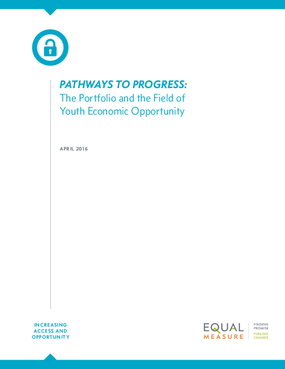 Pathways to Progress: The Portfolio and the Field of Youth Economic Opportunity