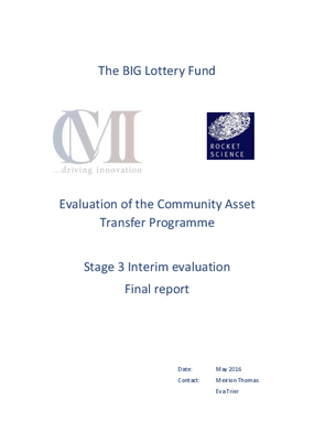 Evaluation of the Community Asset Transfer Programme: Stage 3 Interim evaluation, Final report