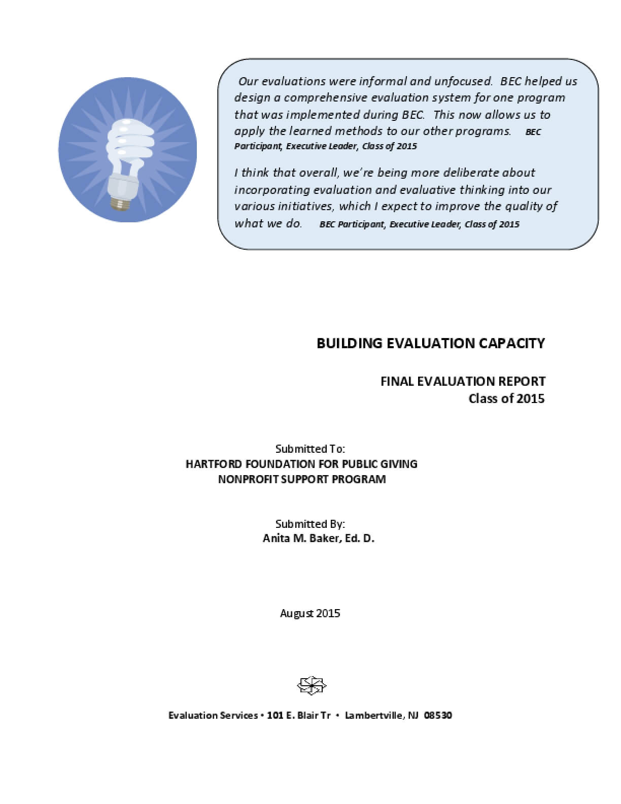 Building Evaluation Capacity: Final Evaluation Report Executive Summary