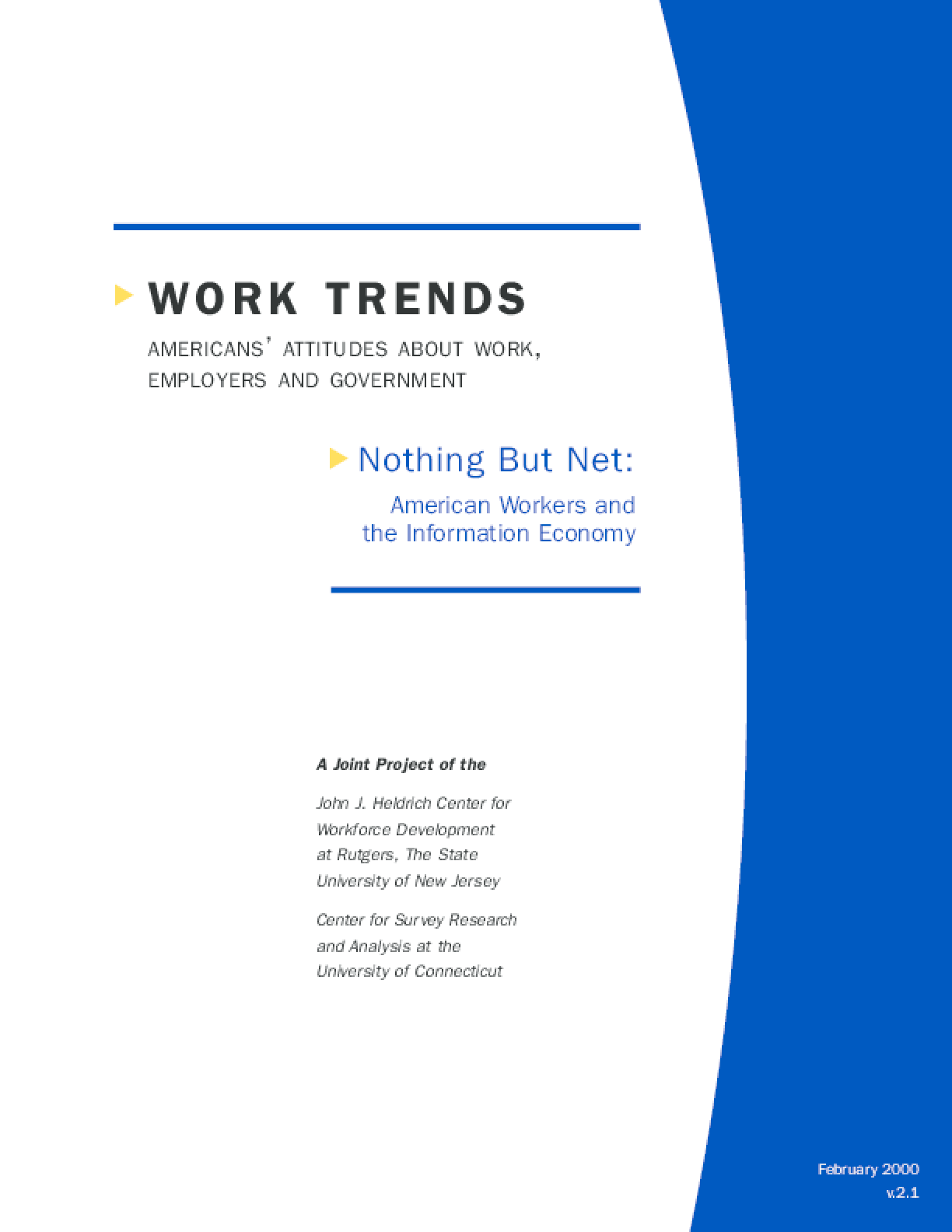 Nothing But Net: American Workers and the Information Economy