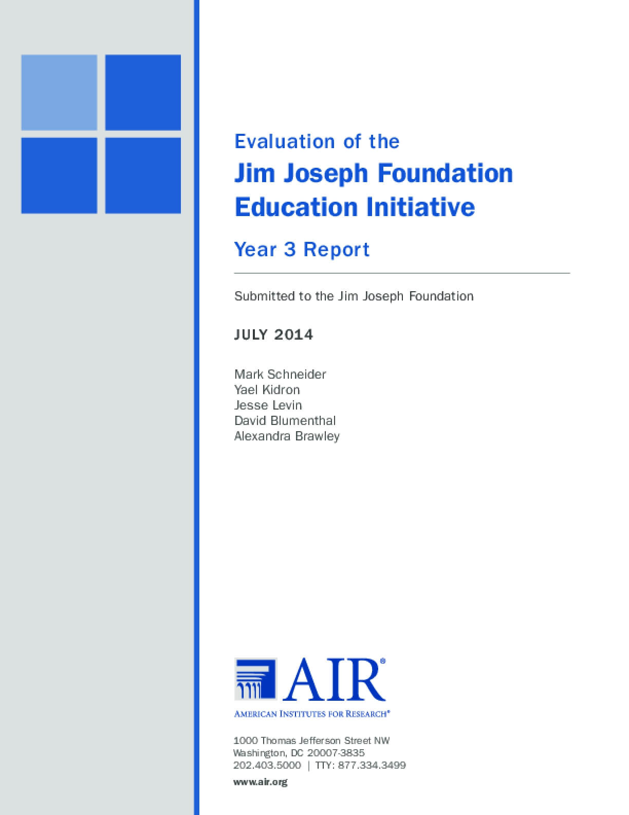 Evaluation of the Jim Joseph Foundation Education Initiative Year 3 Report