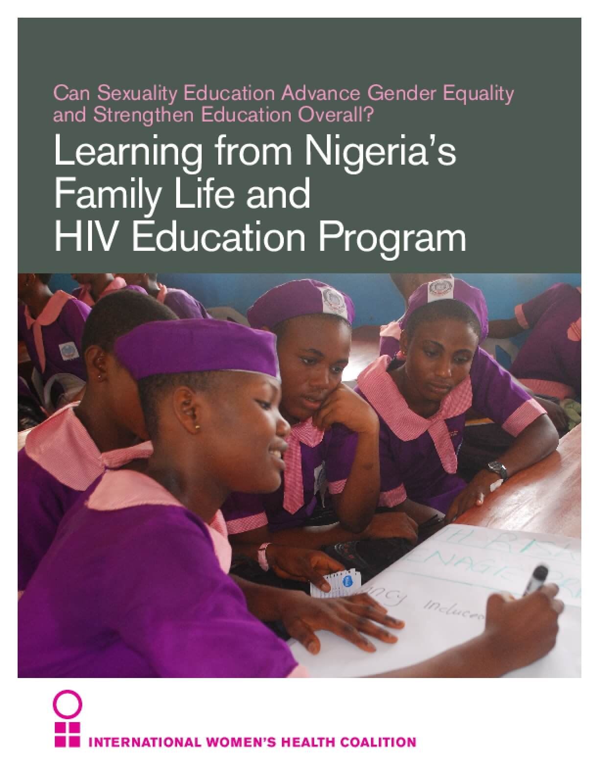 Can Sexuality Education Advance Gender Equality and Strengthen Education Overall? Learning from Nigeria's Family Life and HIV Education Program