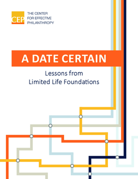 A Date Certain: Lessons from Limited Life Foundations