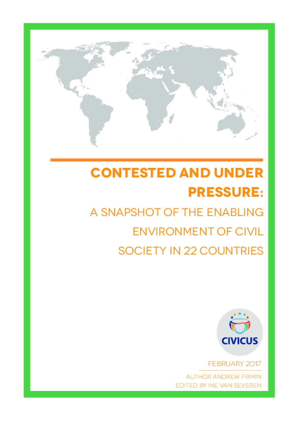 Contested and Under Pressure: A Snapshot of the Enabling Environment of Civil Society in 22 Countries
