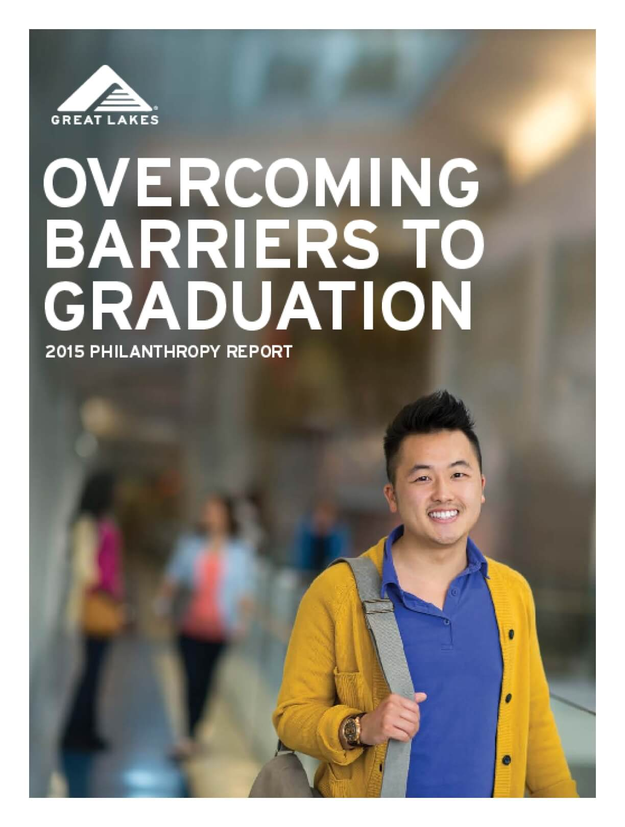 Overcoming Barriers to Graduation: Great Lakes 2015 Philanthropy Report