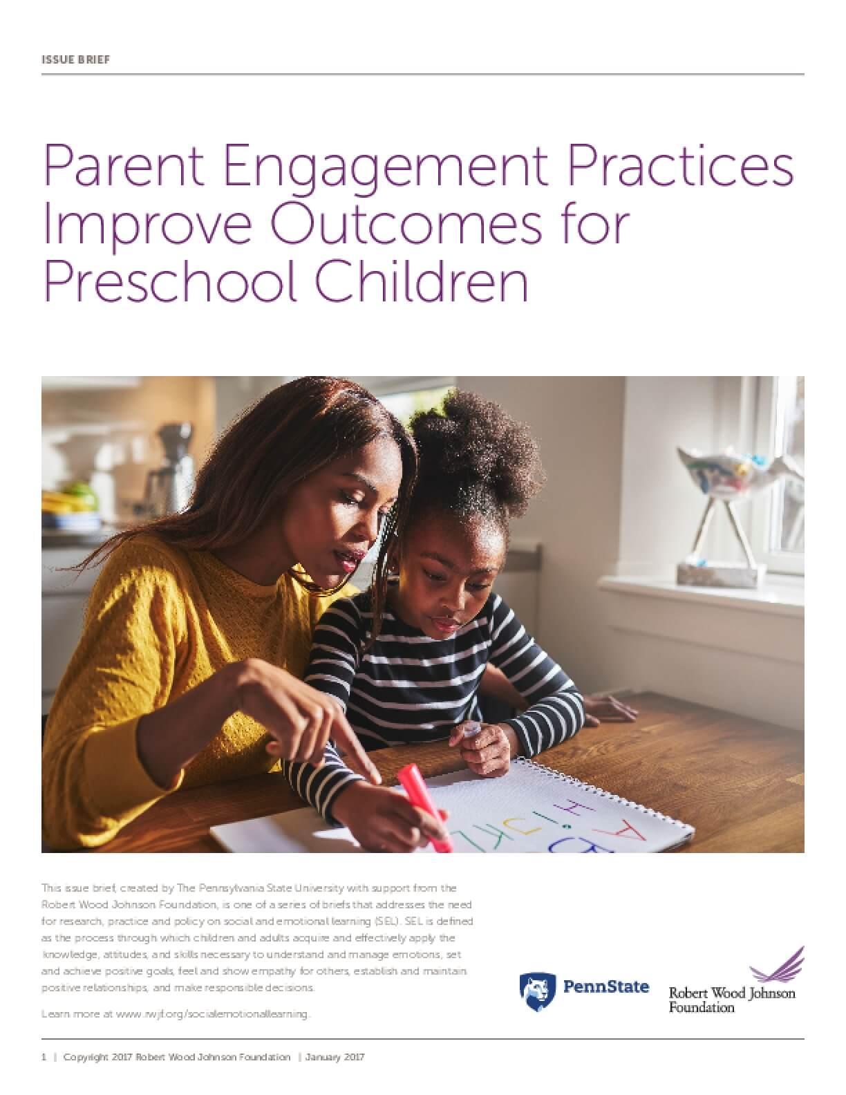 Parent Engagement Practices Improve Outcomes for Preschool Children
