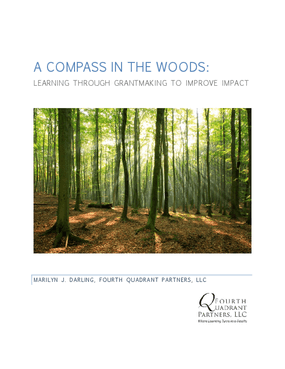 A Compass in the Woods: Learning Through Grantmaking to Improve Impact