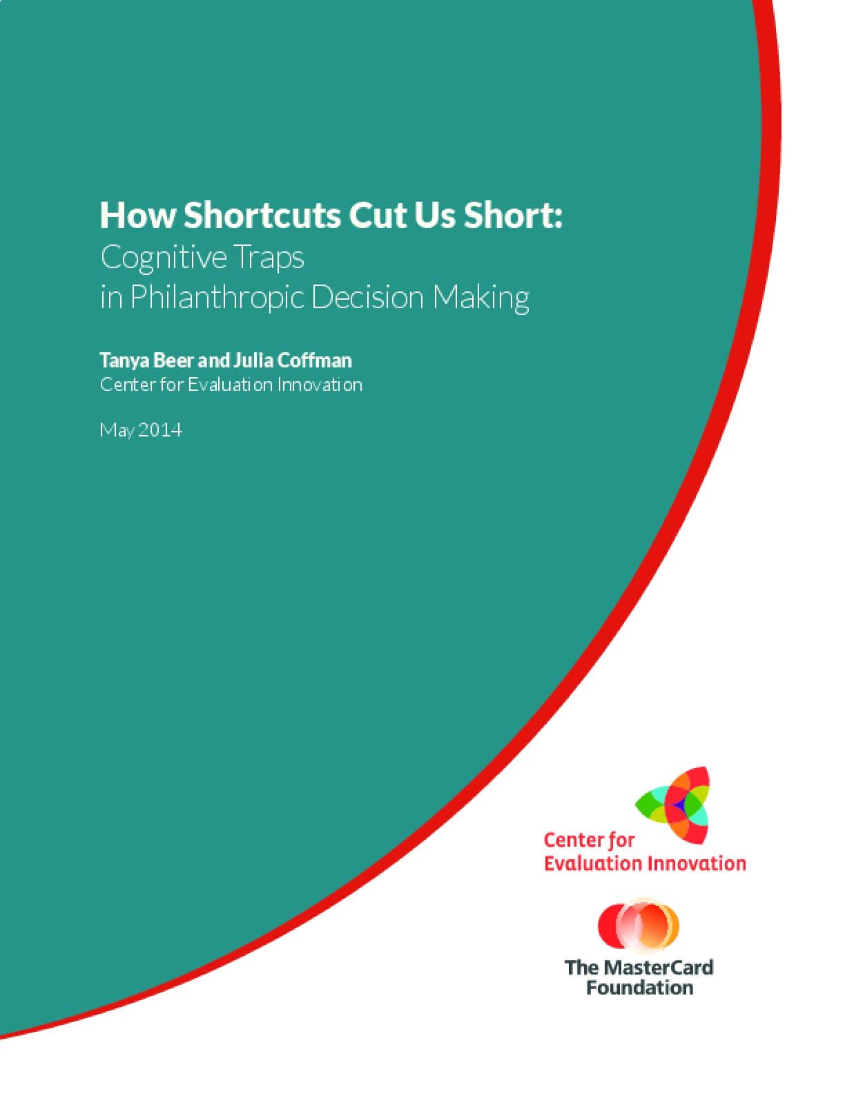 How Shortcuts Cut Us Short: Cognitive Traps in Philanthropic Decision Making