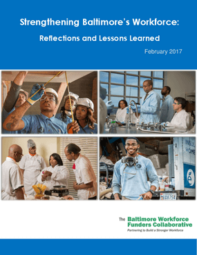 Strengthening Baltimore's Workforce: Reflections and Lessons Learned