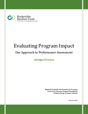 Evaluating Program Impact: Our Approach to Performance Assessment Abridged Version