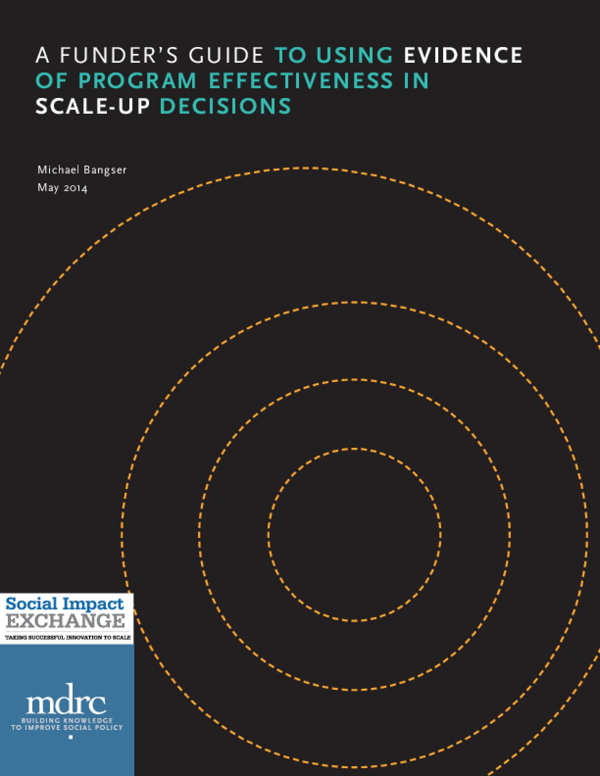 A Funder's Guide to Using Evidence of Program Effectiveness in Scale-Up Decisions