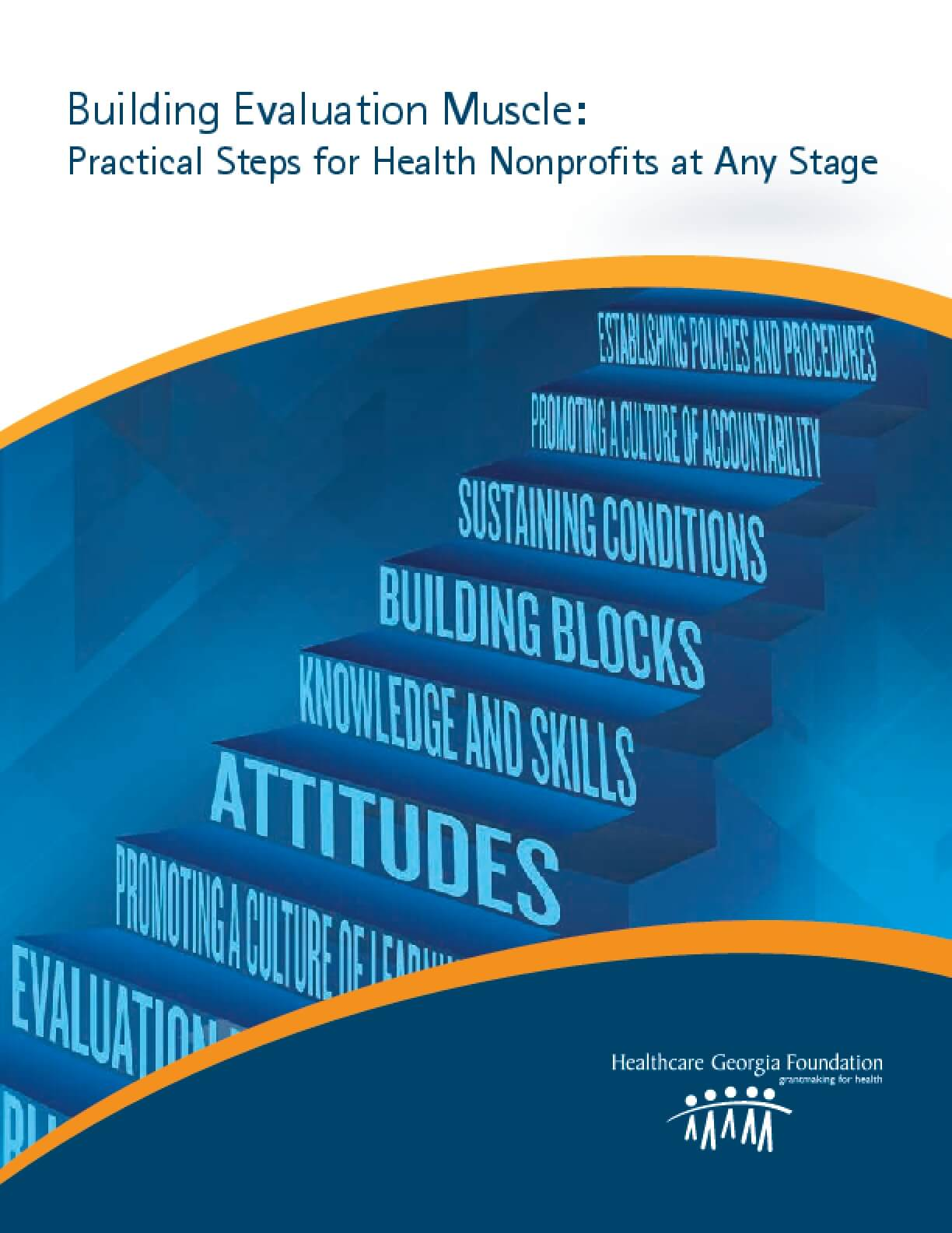 Building Evaluation Muscle: Practical Steps for Health Nonprofits at Any Stage