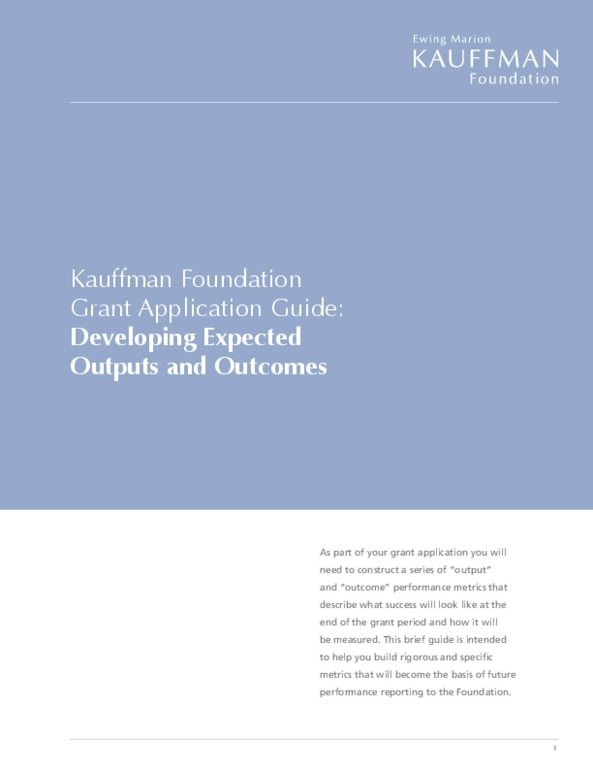 Kauffman Foundation Grant Application Guide: Developing Expected Outputs and Outcomes