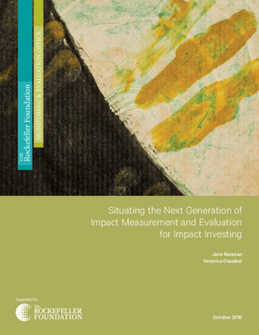 Situating the Next Generation of Impact Measurement and Evaluation for Impact Investing