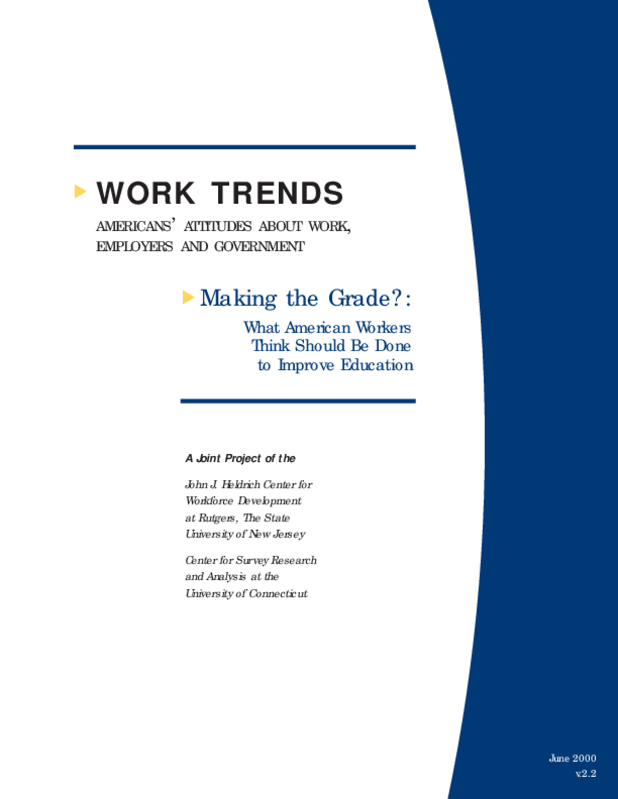 Making the Grade: What American Workers Think Should Be Done to Improve Education