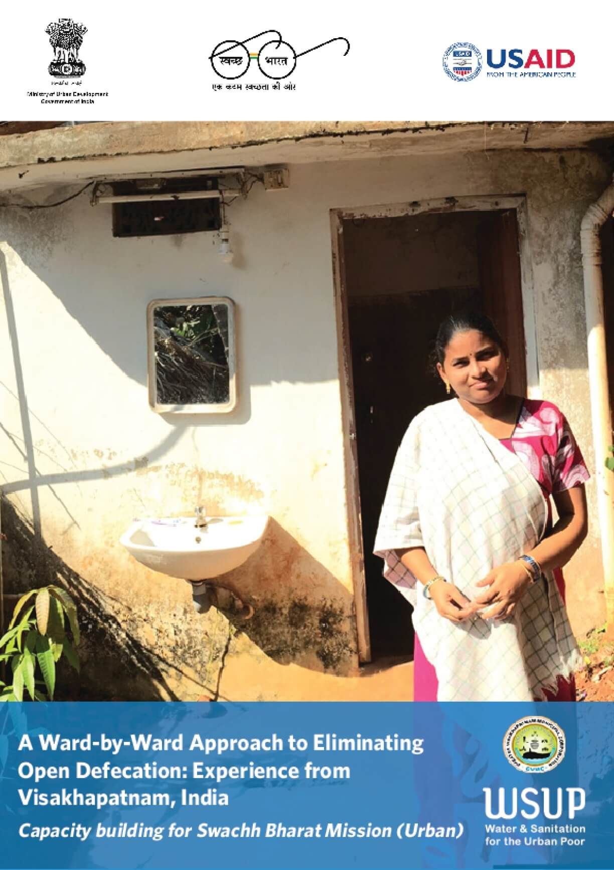 A Ward-by-Ward Approach to Eliminating Open Defecation: Experience from Visakhapatnam, India