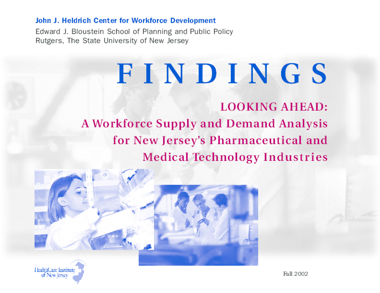 Looking Ahead: Workforce Supply/Demand Analysis for New Jersey's Pharmaceutical and Medical Technology Industries