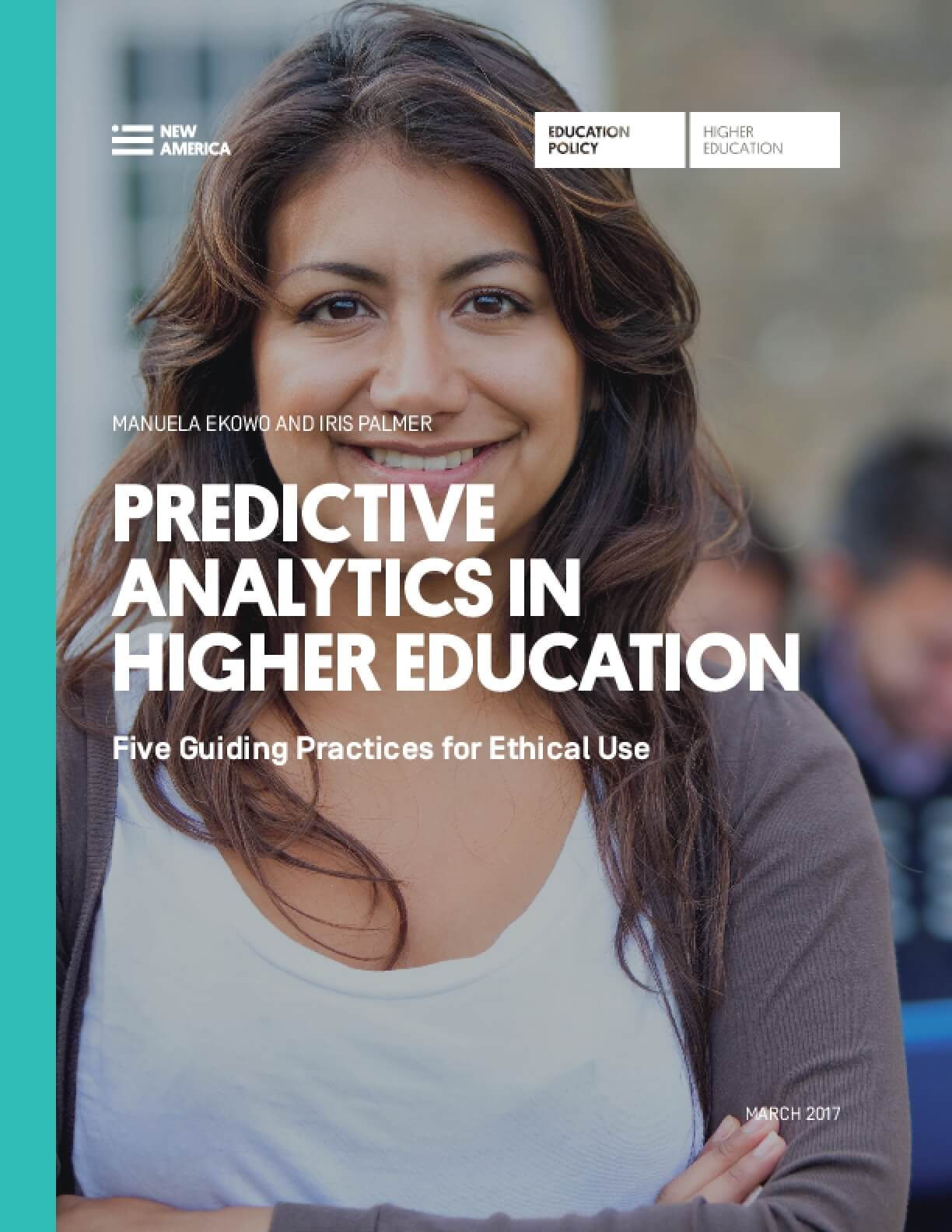 Predictive Analytics In Higher Education: Five Guiding Practices for Ethical Use