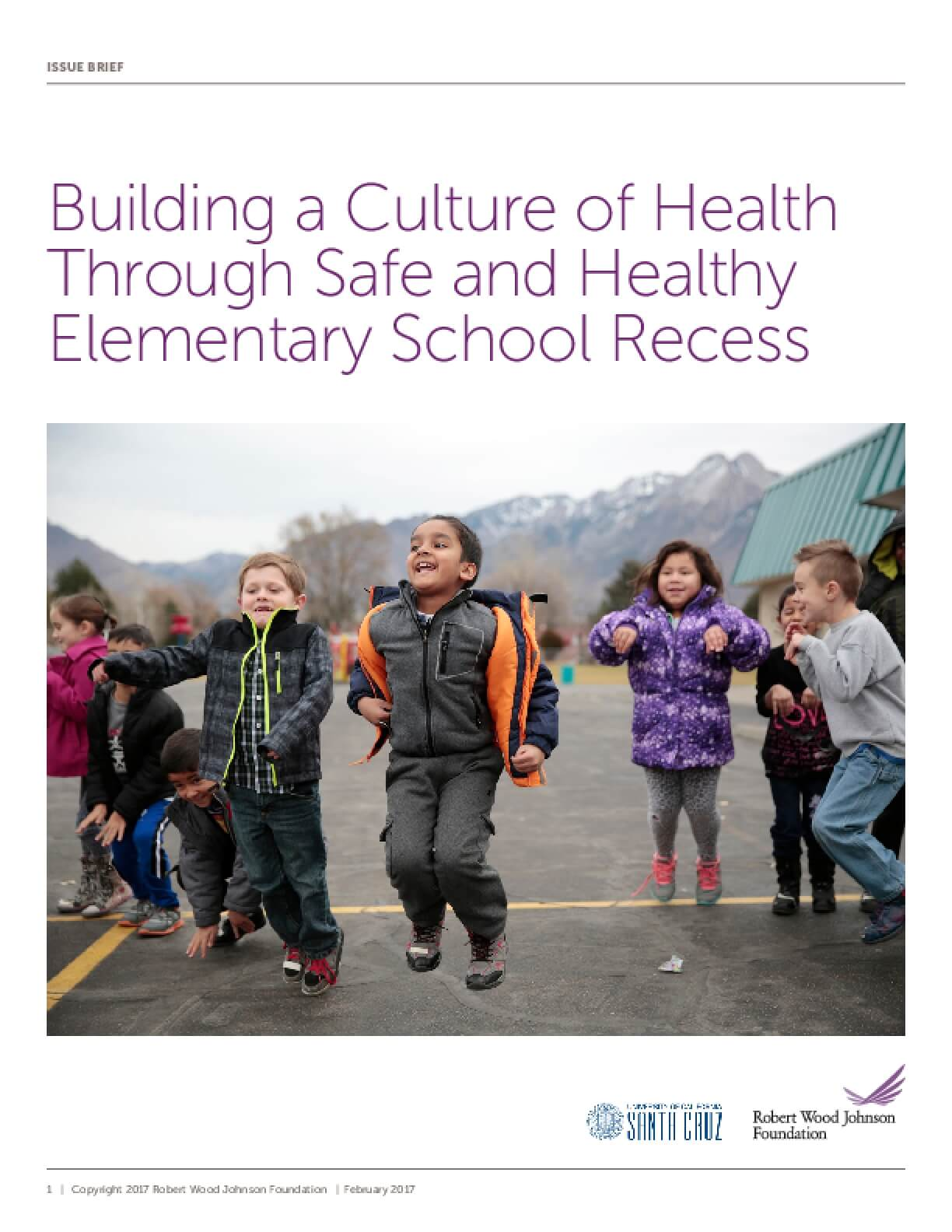 Building a Culture of Health Through Safe and Healthy Elementary School Recess