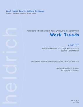 Laid Off: American Workers and Employers Assess a Volatile Labor Market