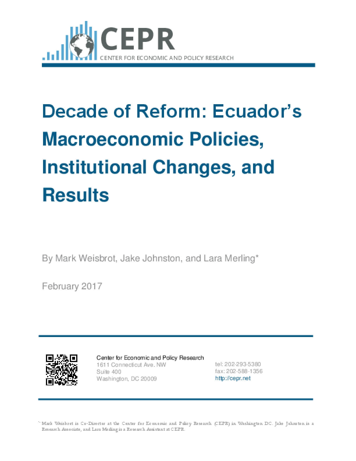 Decade of Reform: Ecuador's Macroeconomic Policies, Institutional Changes, and Results