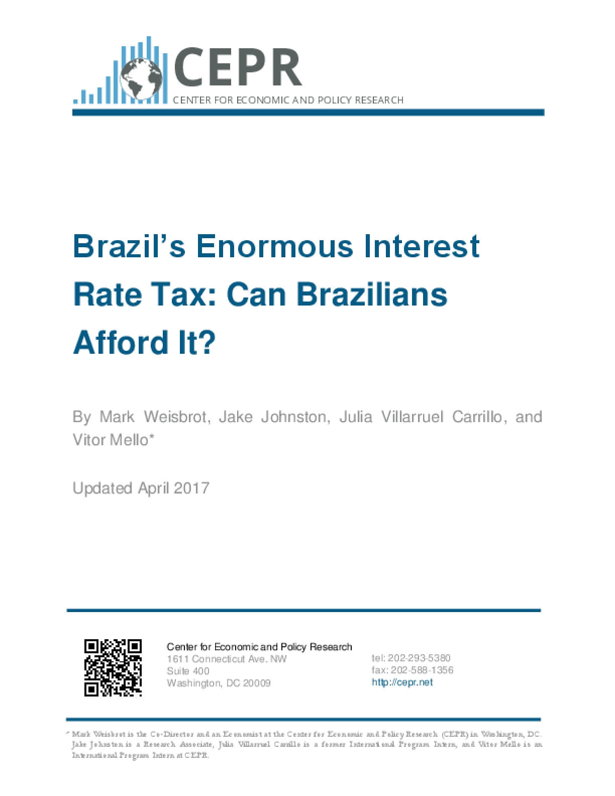 Brazil's Enormous Interest Rate Tax: Can Brazilians Afford It? Updated April 2017